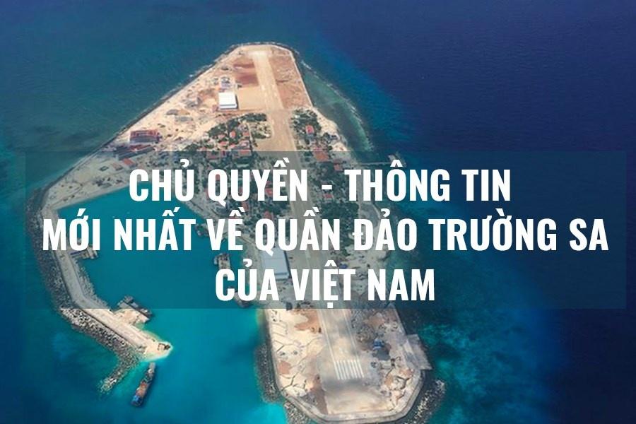 Chủ quyền, thông tin mới nhất về quần đảo Trường Sa của Việt Nam