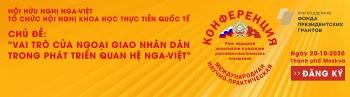Hội nghị quốc tế 'Vai trò của ngoại giao nhân dân trong phát triển quan hệ Nga-Việt'