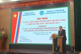 Vun đắp tình hữu nghị bền chặt giữa Việt Nam và LB Nga