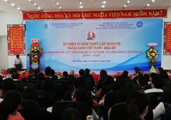 Kỷ niệm 25 năm quan hệ ngoại giao Việt - Mỹ tại Đà Nẵng: kỳ vọng vào sự phát triển mạnh mẽ của hai nước trong tương lai