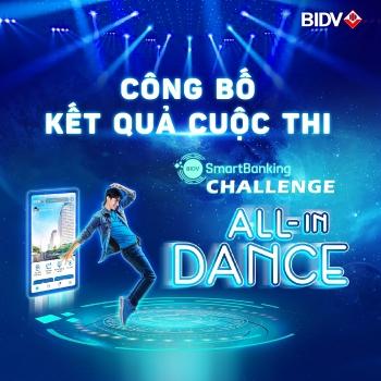 BIDV công bố kết quả quốc thi vũ đạo Smartbanking Challenge