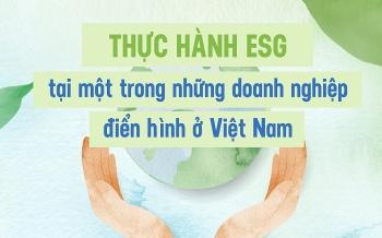 Thực hành ESG tại một trong những doanh nghiệp điển hình ở Việt Nam
