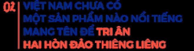 Cha đẻ của bia biển đảo: Khi uống bia, thay vì hò dô, hãy hô to Hoàng Sa, Trường Sa là của Việt Nam! - Ảnh 3.