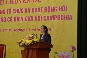 Thúc đẩy hoạt động đối ngoại nhân dân tại các tỉnh, thành không có biên giới với Campuchia