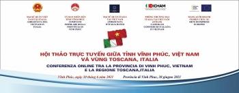 Tăng cường hợp tác nhiều lĩnh vực giữa Vĩnh Phúc và vùng Toscana, Italia