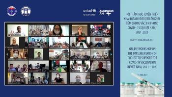 UNICEF tài trợ Dự án Hỗ trợ triển khai tiêm chủng vaccine phòng COVID tại Việt Nam năm 2021-2023