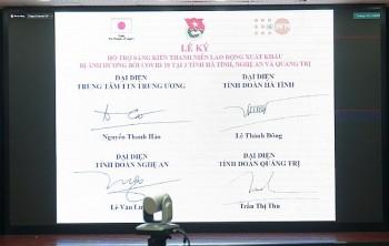 Ký kết dự án hỗ trợ thanh niên lao động xuất khẩu bị ảnh hưởng COVID-19 tại 3 tỉnh miền Trung