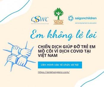 Các tổ chức phi chính phủ tại Việt Nam phối hợp hỗ trợ trẻ em mồ côi vì COVID-19