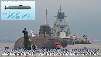 Tàu ngầm Laika - 'nỗi kinh hoàng dưới đáy biển sâu' đối với Mỹ?