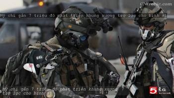 """Video: Lính Mỹ biến thành """"siêu chiến binh"""" nhờ khung xương trợ lực, có thể nâng đạn pháo nặng gấp 10 lần"""