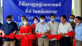Khánh thành Nhà sinh hoạt cộng đồng cho bà con gốc Việt tỉnh Kampot (Campuchia)