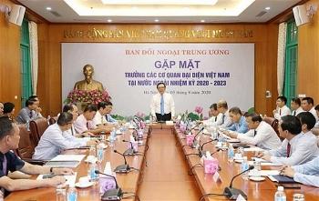 Cơ quan đại diện Việt Nam tại nước ngoài cần chủ động báo cáo thông tin, dự báo tình hình của địa bàn hoạt động