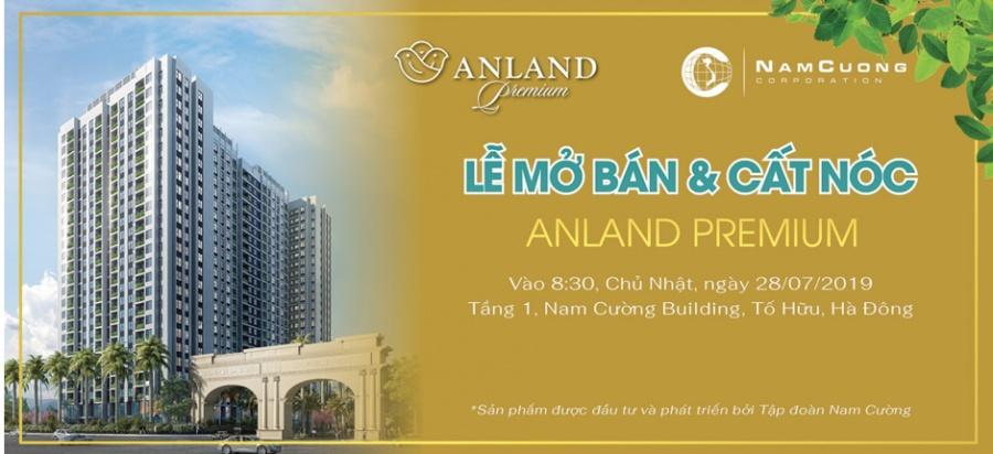 tap doan nam cuong to chuc le mo ban cat noc du an anland premium
