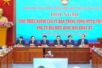 Đoàn Chủ tịch UBTƯ MTTQ Việt Nam giới thiệu 4 người ứng cử đại biểu Quốc hội