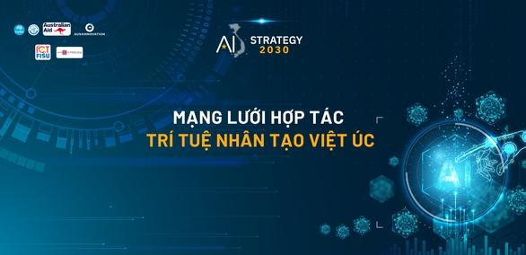 Mạng lưới hợp tác về trí tuệ nhân tạo Việt Úc: Góp phần tăng cường hệ thống đổi mới sáng tạo Việt