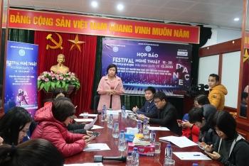 Hơn 200 thí sinh sẽ biểu diễn tại Festival nghệ thuật hữu nghị quốc tế Hà Nội năm 2020
