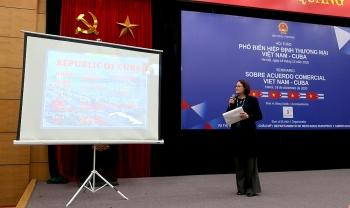 Doanh nghiệp Việt Nam cần tận dụng tốt ưu đãi từ Hiệp định Thương mại Việt Nam-Cuba