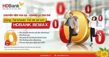 HDBank tiếp tục miễn nhiều loại phí giao dịch trực tuyến với BeMax