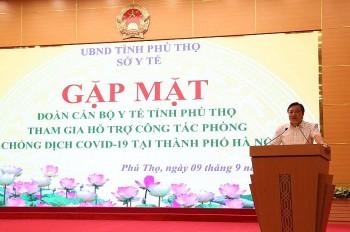 Tỉnh Phú Thọ cử 500 cán bộ y tế hỗ trợ Hà Nội phòng, chống dịch COVID-19