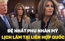 de nhat phu nhan my melania trump lich lam tai phien hop thu 72 cua lien hop quoc