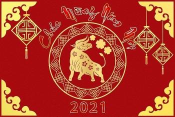 Lời chúc Tết Tân Sửu 2021 hay và ý nghĩa nhất