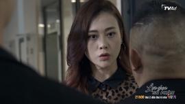 """Lựa chọn số phận tập 7 phát sóng trên VTV tối 25/6: Đại ca giấu mặt cho người đến """"hỏi thăm"""" Trang"""